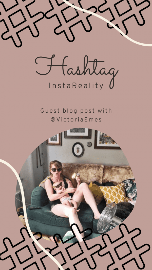 Hashtag InstaReality with Victoria Emes