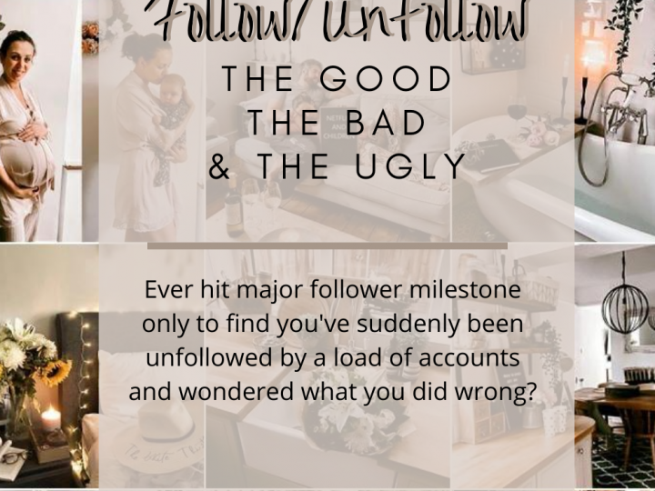Follow/Unfollow: Let's get this straight – the good, the bad and the ugly!