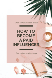 How to become a paid Social Media Influencer   The White Thistle
